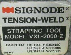 Used Signode Vxl-2000-z Tension Weld Strapping Tool Vxl2000z